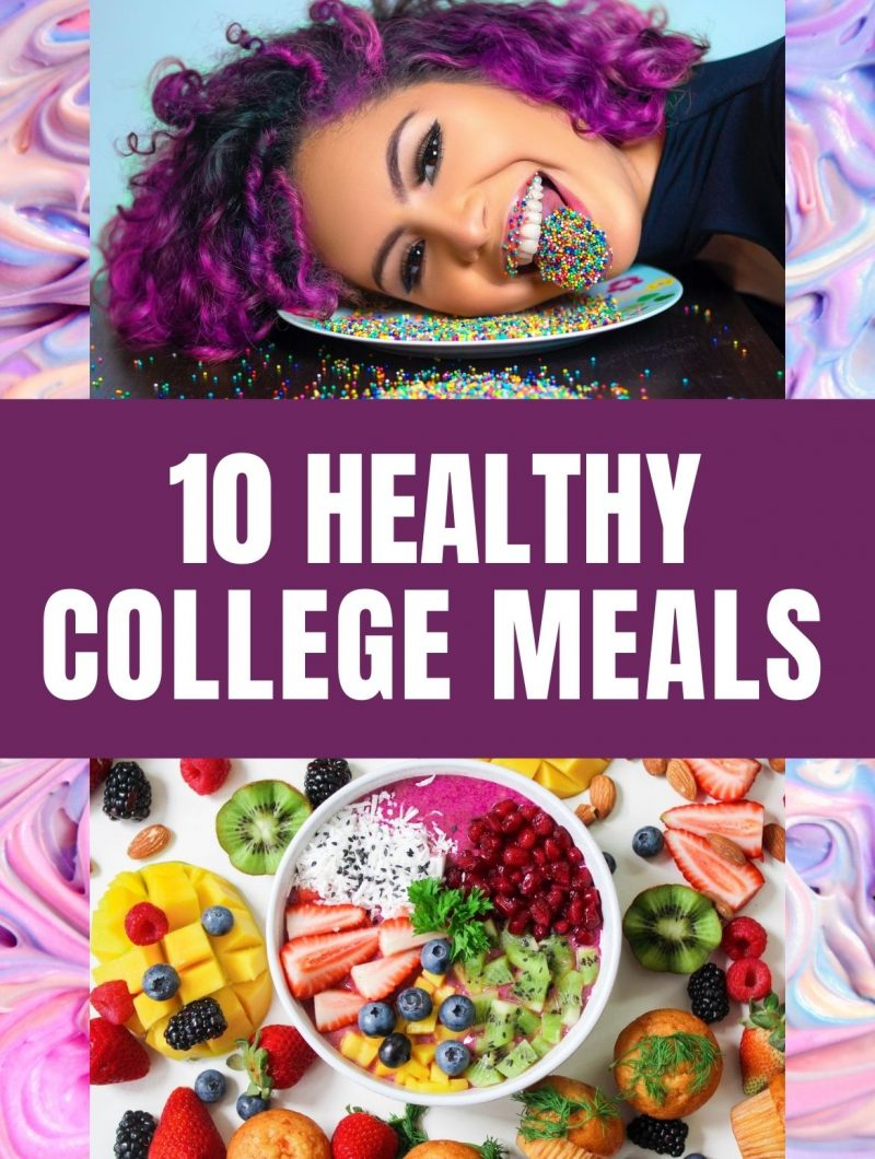 10 Healthy College Meals