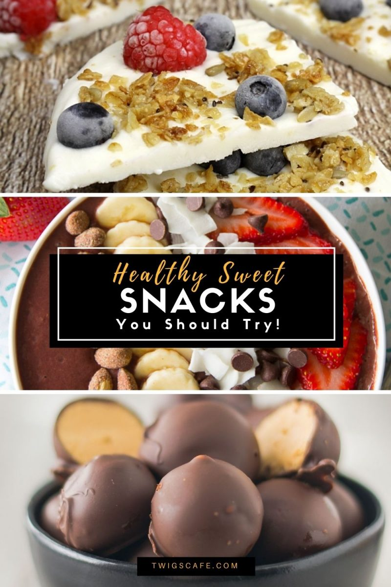 Healthy Sweet Snacks You Should Try!
